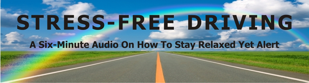Stress-Free Driving